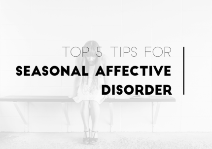 Top 5 tips for Seasonal Affective Disorder