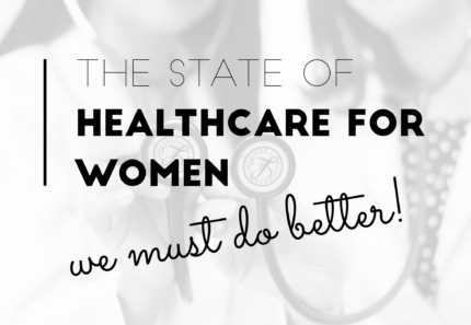 International Women's Day State of Healthcare for Women
